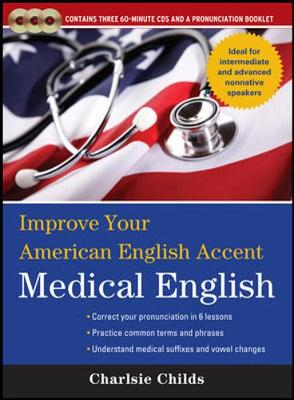 Improve Your American English Accent : Medical English