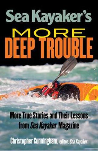 Sea Kayaker's More Deep Trouble (Paperback)
