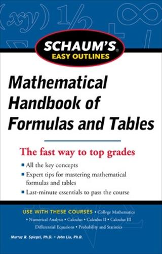 Schaum's Easy Outline of Mathematical Handbook of Formulas and Tables, Revised Edition (Paperback)