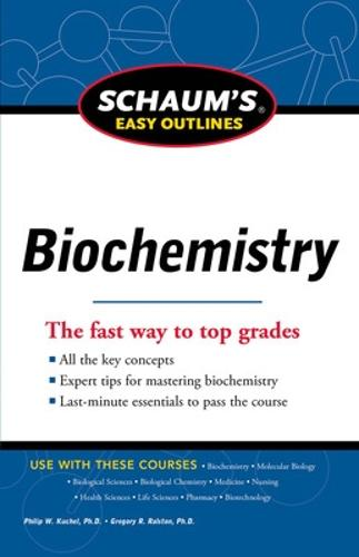 Schaum's Easy Outline of Biochemistry - Schaum's Humanities Social Science (Paperback)