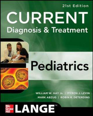 CURRENT Diagnosis and Treatment Pediatrics (Paperback)