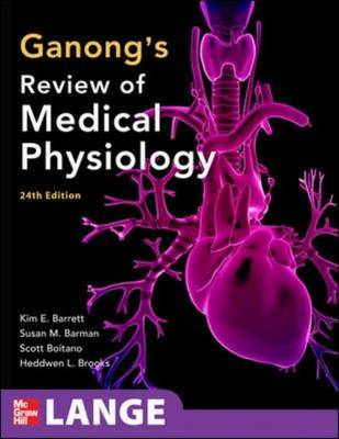 Ganong's Review of Medical Physiology - Lange Basic Science (Paperback)