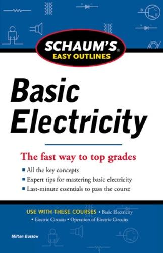 Schaums Easy Outline of Basic Electricity - Schaum's Humanities Social Science (Paperback)