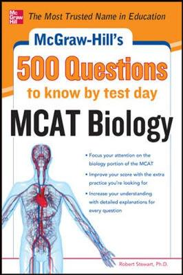 McGraw-Hill's 500 MCAT Biology Questions to Know by Test Day (Paperback)