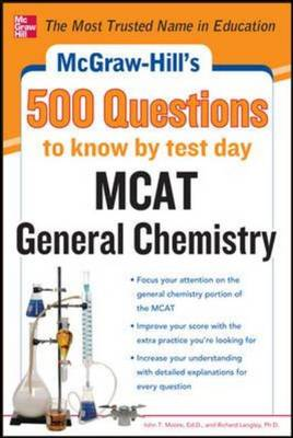 McGraw-Hill's 500 MCAT General Chemistry Questions to Know by Test Day (Paperback)