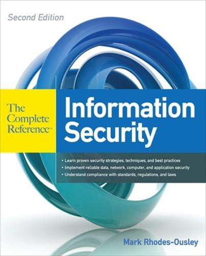 Information Security: The Complete Reference, Second Edition - The Complete Reference (Paperback)