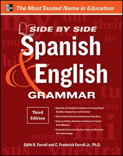 Side-By-Side Spanish and English Grammar (Paperback)