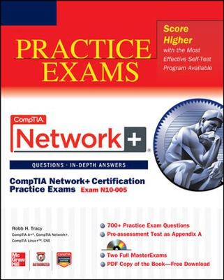CompTIA Network+ Certification Practice Exams (Exam N10-005) - Comptia Authorized