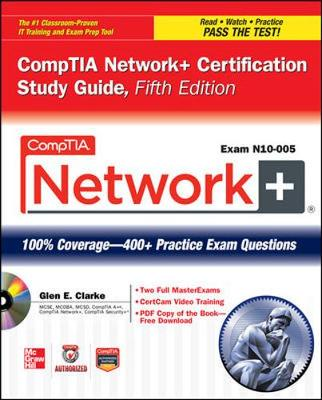 Comptia Network+ Certification Study Guide N10-005 5/E (Set 2)