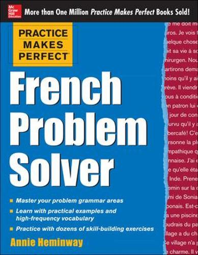 Practice Makes Perfect French Problem Solver (Paperback)