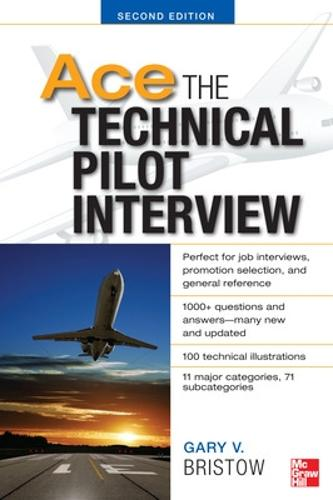 Ace The Technical Pilot Interview 2/E (Paperback)