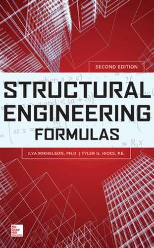 Structural Engineering Formulas, Second Edition (Hardback)