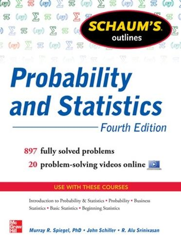 Schaum's Outline of Probability and Statistics (Paperback)