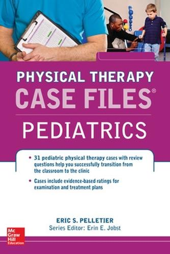 Case Files in Physical Therapy Pediatrics (Paperback)