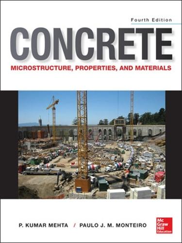 Concrete: Microstructure, Properties, and Materials (Hardback)