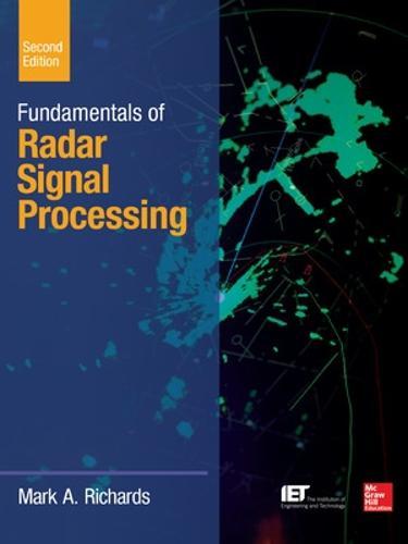 Fundamentals of Radar Signal Processing, Second Edition (Hardback)