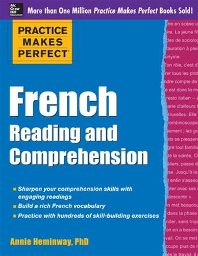 Practice Makes Perfect French Reading and Comprehension - Practice Makes Perfect Series (Paperback)