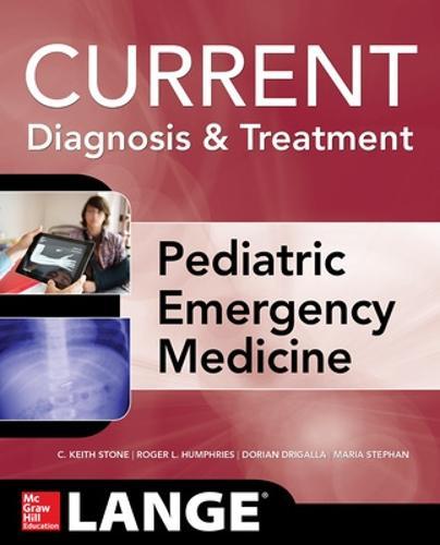 LANGE Current Diagnosis and Treatment Pediatric Emergency Medicine - LANGE CURRENT Series (Paperback)
