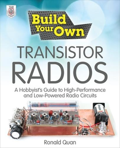 Build Your Own Transistor Radios - Build Your Own (Paperback)