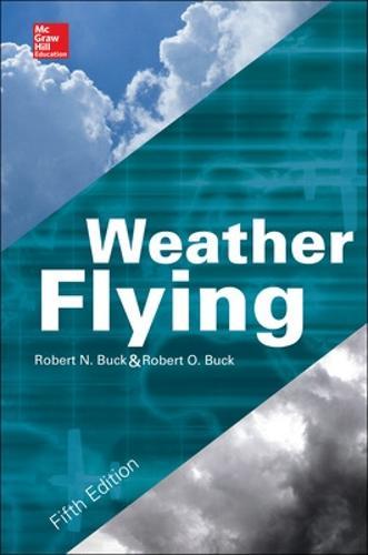 Weather Flying, Fifth Edition (Hardback)