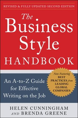 The Business Style Handbook, Second Edition: An A-to-Z Guide for Effective Writing on the Job (Paperback)