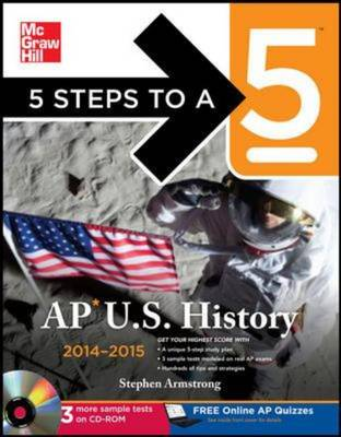 5 Steps to a 5 AP U.S. History 2014 - 5 Steps to a 5 on the Advanced Placement Examinations