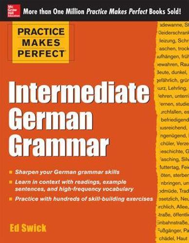 Practice Makes Perfect Intermediate German Grammar - Practice Makes Perfect Series (Paperback)