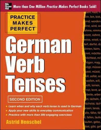 Practice Makes Perfect German Verb Tenses (Paperback)