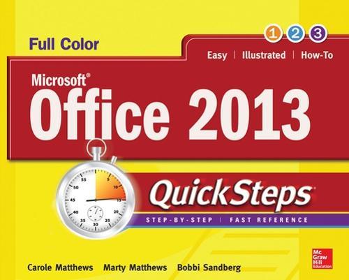 Microsoft (R) Office 2013 QuickSteps - QuickSteps (Paperback)