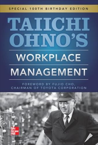 Taiichi Ohnos Workplace Management (Hardback)