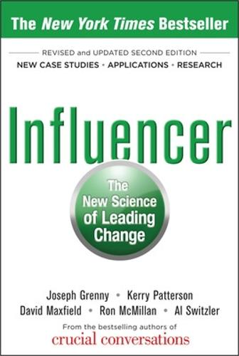 Influencer: The New Science of Leading Change, Second Edition (Paperback) (Hardback)