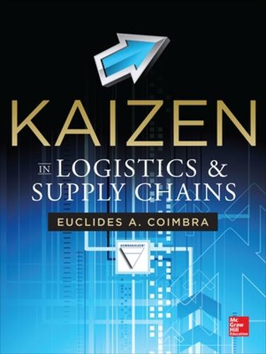 Kaizen in Logistics and Supply Chains (Hardback)