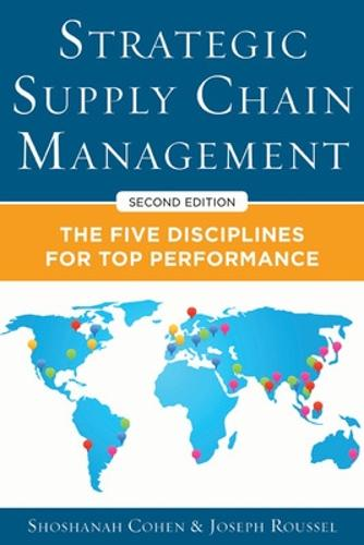 Strategic Supply Chain Management: The Five Core Disciplines for Top Performance (Hardback)