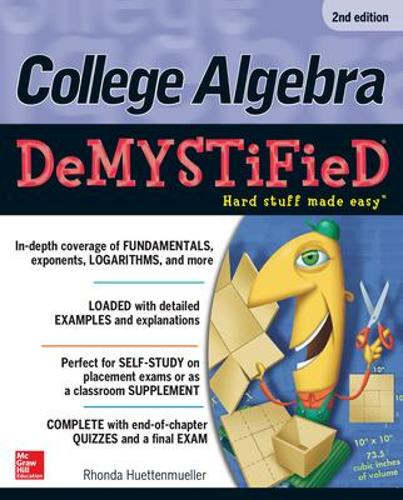 College Algebra DeMYSTiFieD - Demystified (Paperback)