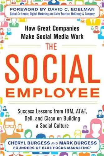 The Social Employee: How Great Companies Make Social Media Work (Paperback)
