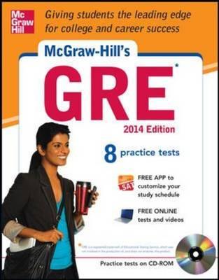 McGraw-Hill's GRE 2014: Strategies + 8 Practice Tests + Test Planner App