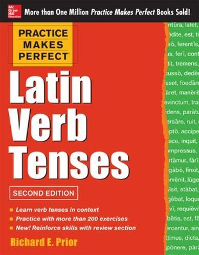 Practice Makes Perfect Latin Verb Tenses (Paperback)