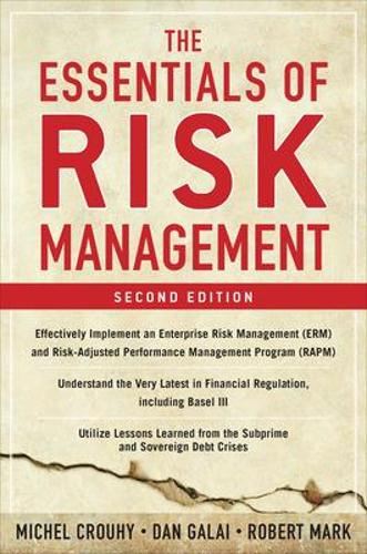 The Essentials of Risk Management, Second Edition (Hardback)