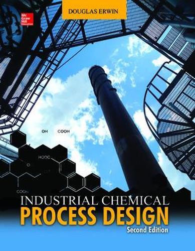 Industrial Chemical Process Design (Hardback)