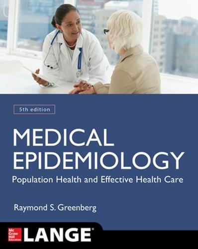 Medical Epidemiology: Population Health and Effective Health Care, Fifth Edition - LANGE Basic Science (Paperback)