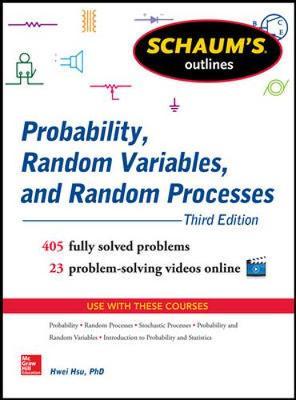 Schaum's Outline of Probability, Random Variables, and Random Processes (Paperback)