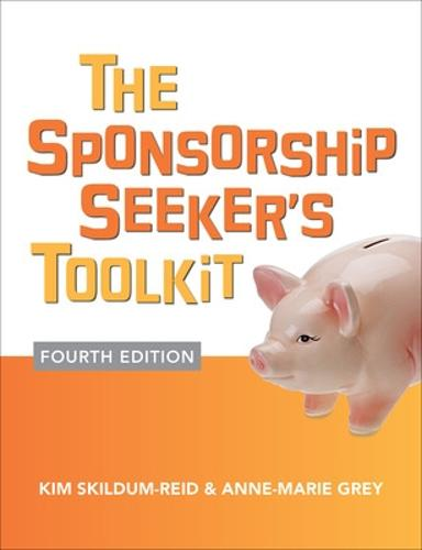 The Sponsorship Seeker's Toolkit, Fourth Edition (Paperback)
