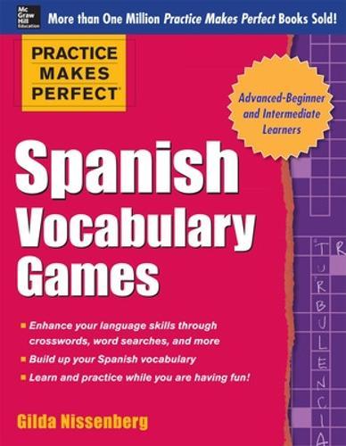 Practice Makes Perfect Spanish Vocabulary Games - Practice Makes Perfect Series (Paperback)