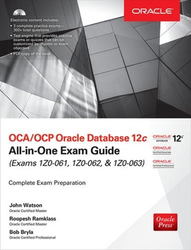 OCA/OCP Oracle Database 12c All-in-One Exam Guide (Exams 1Z0-061, 1Z0-062, & 1Z0-063) - All-in-One (Book)