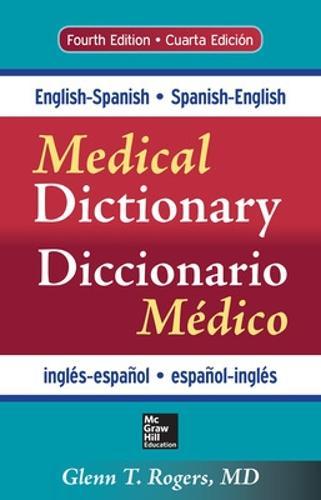 English-Spanish/Spanish-English Medical Dictionary, Fourth Edition (Paperback)