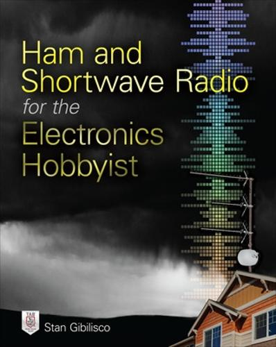 Ham and Shortwave Radio for the Electronics Hobbyist (Paperback)