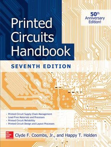 Printed Circuits Handbook, Seventh Edition (Hardback)