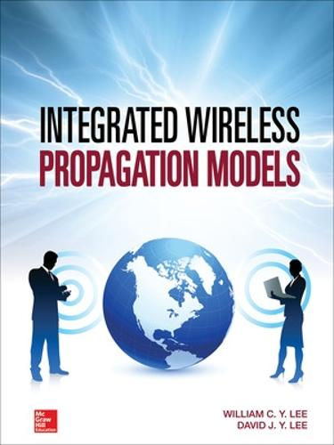 Integrated Wireless Propagation Models (Hardback)