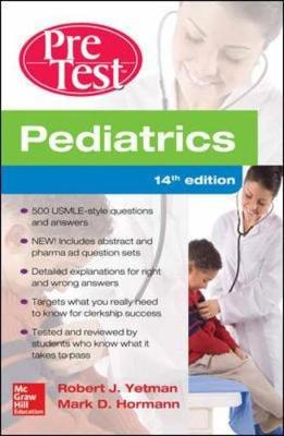 Pediatrics PreTest Self-Assessment And Review (Paperback)