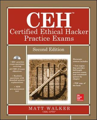 CEH Certified Ethical Hacker Practice Exams - All-in-One Series